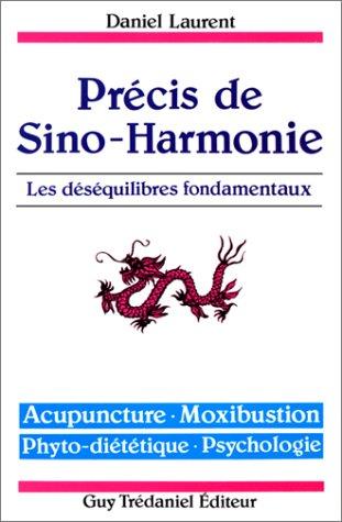 9782857075011: Précis de sino-harmonie