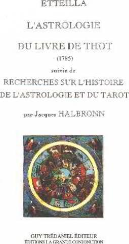 L'Astrologie du livre de Thot (1785), suivi