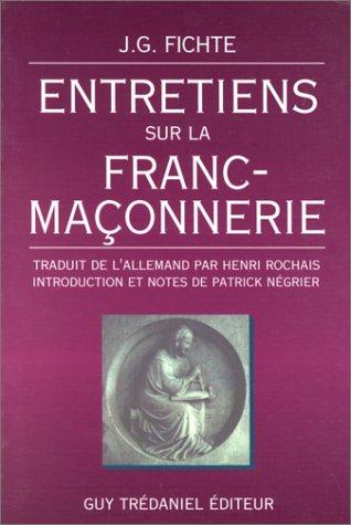 9782857076216: Entretiens sur la Franc-maçonnerie