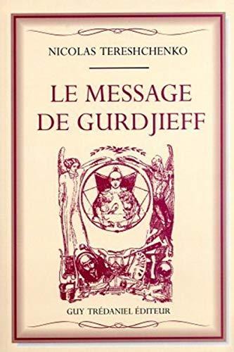 9782857076445: Le message de Gurdjieff