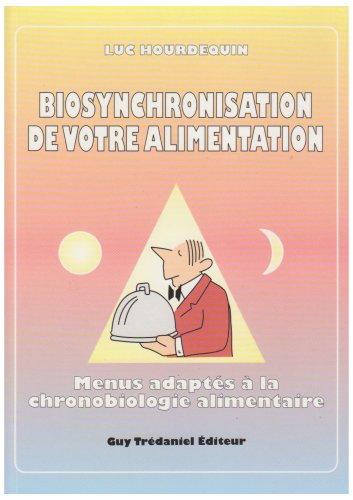 9782857076636: Biosynchronisation de votre alimentation