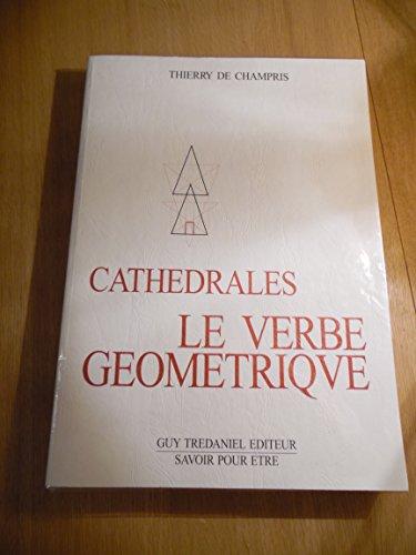 9782857076919: Cathédrales : Le verbe géométrique