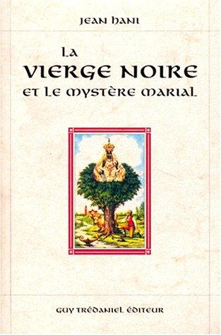 9782857077237: La Vierge noire et le myst�re marial