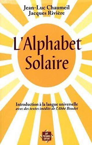 L'alphabet solaire : Introduction à la langue: Jean-Luc Chaumeil