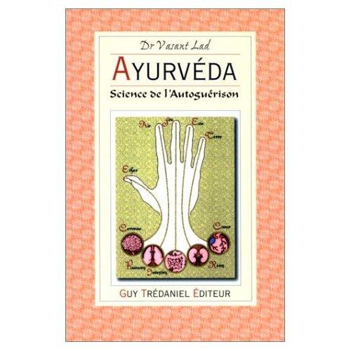 9782857078500: Ayurveda : Science de l'auto-guérison