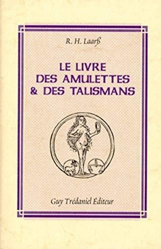 9782857079675: Le livre des amulettes et des talismans