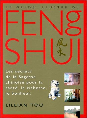 9782857079736: Le Guide illustré du Feng shui