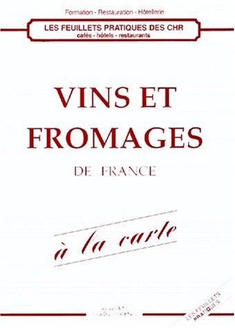 9782857080954: Vins et fromages de France à la carte