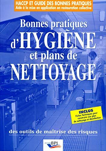 9782857081890: Bonnes pratiques d'hygiène et plans de nettoyage: Des outils de maîtrise des risques