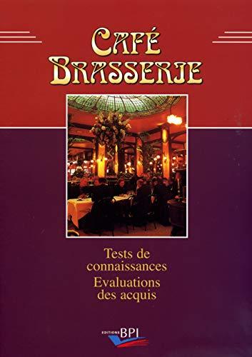 9782857082576: Caf� Brasserie : Tests de connaissance, Evaluation des acquis