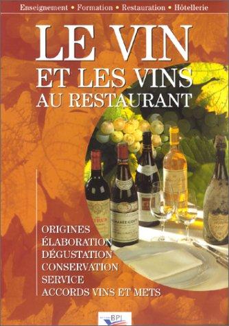 9782857083078: Le Vin et les vins au restaurant