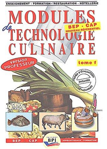9782857083108: Modules de technologie culinaire BEP-CAP. : Tome 1 Les produits (Livre du professeur)