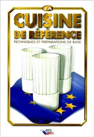 9782857083177 La Cuisine De Reference Techniques Et Preparations