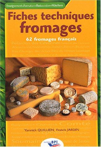 9782857083672: Fiches techniques fromages : 62 fromages français