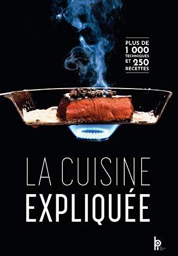 9782857084600: La cuisine expliquée