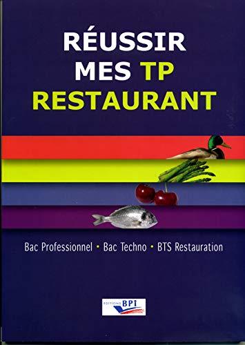 9782857085072: reussir mes tp restaurant - bac pro & techno - bts