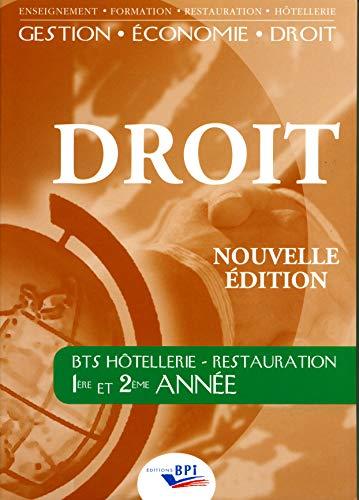 9782857085508: Droit BTS hôtellerie-restauration, 1re et 2e années