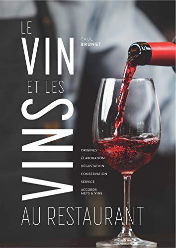9782857085669: Le Vin et les vins au restaurant - édition 2015