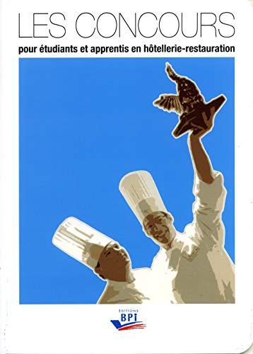 9782857085683: Les Concours pour Étudiants et Apprentis en Hotellerie-Restauration