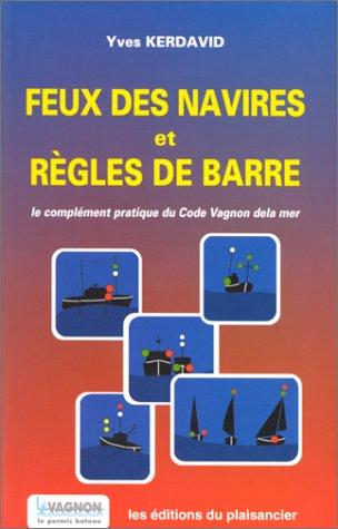 9782857250944: FEUX DES NAVIRES ET REGLES DE BARRE. 2ème édition