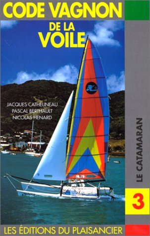 9782857251170: Code voile 3 : Le catamaran
