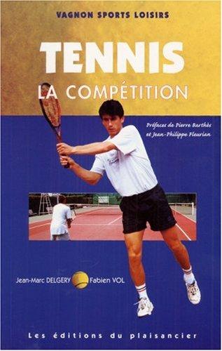 9782857252221: Code Vagnon du tennis, tome 2 : La comp�tition