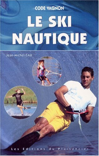 9782857252467: Code vagnon le ski nautique (French Edition)