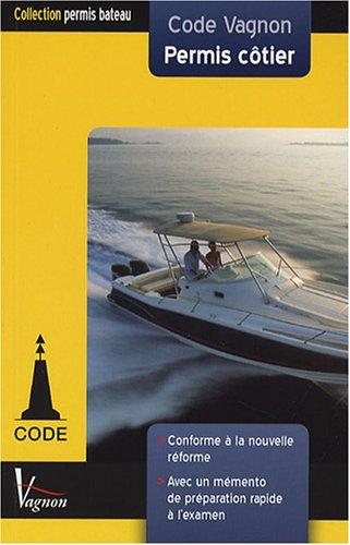 9782857256021: Code Vagnon Permis côtier