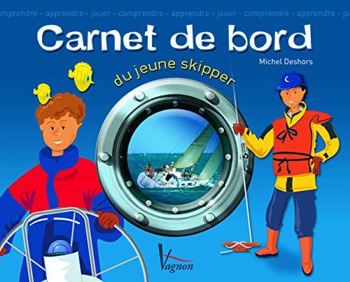 9782857256229: Carnet de bord du jeune skipper
