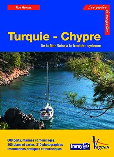 9782857256267: Turquie et Chypre : C�tes turques de M�diterran�e et de Mer Noire et �le de Chypre
