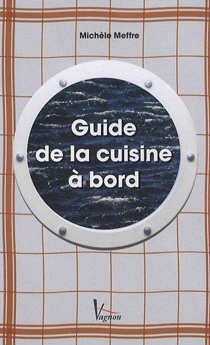 9782857256854: Guide de cuisine à bord