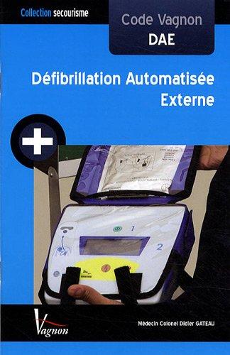 9782857256892: Code Vagnon Défibrillation Automatisée Externe (DAE)