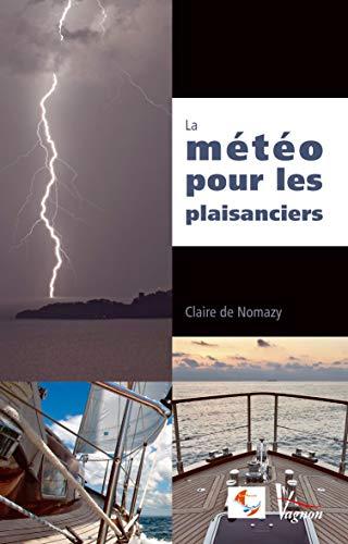 9782857257240: La m�t�o pour les plaisanciers