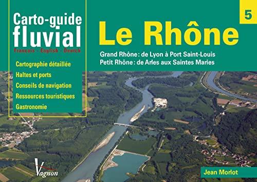 9782857257387: Carto guide fluvial le Rhône Français-Anglais-Allemand