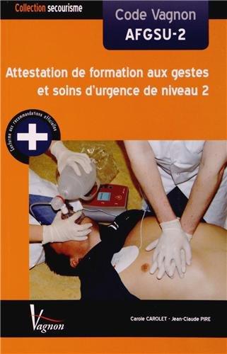 9782857257868: Code Vagnon AFGSU-2 : Attestation de formation aux gestes et soins d'urgence de niveau 2