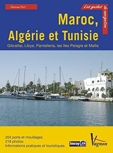 9782857258230: Maroc, Algérie et Tunisie : Gibraltar, Libye, Pantelleria, les îles Pélages et Malte