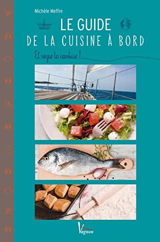 9782857259053: Le guide de la cuisine à bord