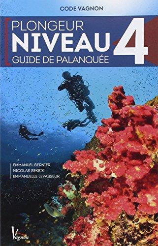 9782857259947: Plongée niveau 4 guide de palanquée