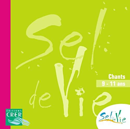 9782857332633: Sel de Vie - 9/11 Ans - CD