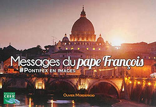 9782857333449: Messages du Pape Fran�ois : #pontifex en images