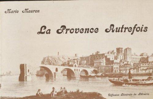 9782857350132: La Provence autrefois