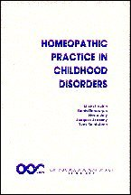 Homeopathic Practice in Childhood Disease