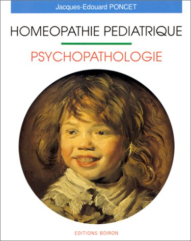 9782857421085: HOMEOPATHIE PEDIATRIQUE. : Psychopathologie