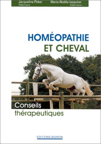 9782857421481: Homéopathie et cheval. Conseils thérapeutiques