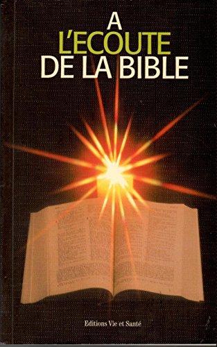 9782857430629: A l'Ecoute de la Bible