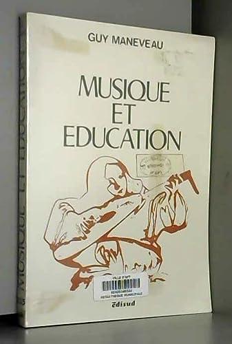 Musique et education: Essai d'analyse phenomenologique de: Guy Maneveau