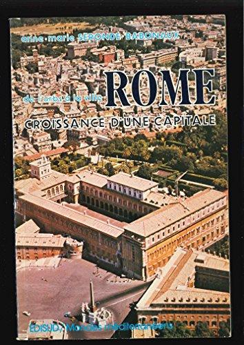 9782857440611: Rome, croissance d'une capitale (Mondes mediterraneens) (French Edition)