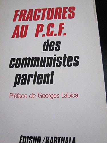 9782857440789: Fracture au PCF. Des communistes parlent
