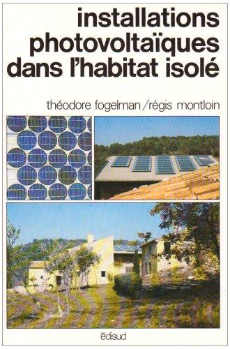 9782857441359: Installations photovoltaïques dans l'habitat isolé