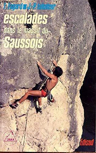9782857441434: Escalades dans le massif du Saussois (Guides d'escalades)